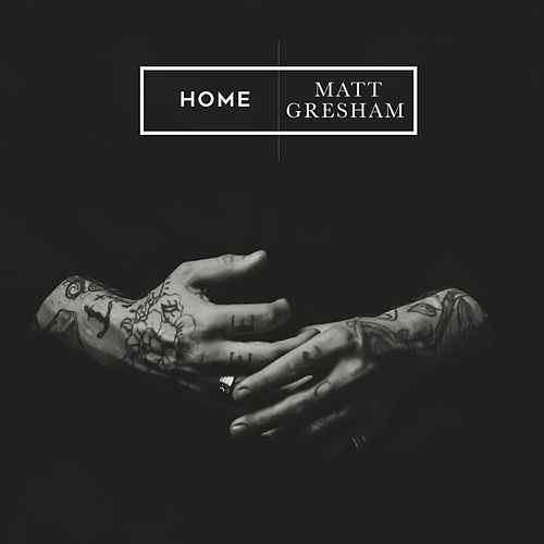 TRACK REVIEW: 'Home' – MattGresham
