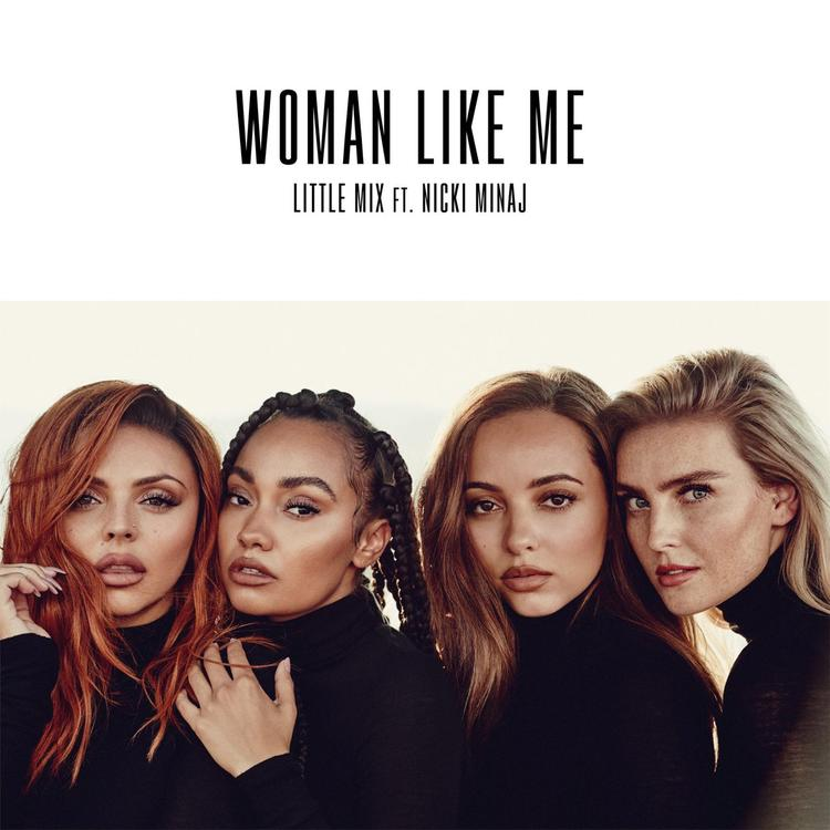 TRACK REVIEW: 'Woman Like Me' – Little Mix ft. Nicki Minaj